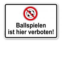 Hinweisschild Ballspielen ist hier verboten - TX