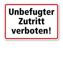Textschild Unbefugter Zutritt verboten! - TX