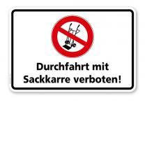 Hinweisschild Durchfahrt mit Sackkarre verboten - TX