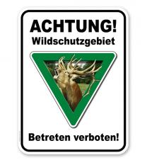 Kombischild Achtung, Wildschutzgebiet. Betreten verboten.