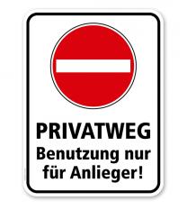 Kombischild Privatweg, Benutzung nur für Anlieger