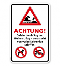Kombischild Achtung, Gefahr durch Sog und Wellenschlag (Schwell) von vorbeifahrenden Schiffen