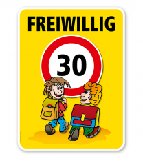 Kinderschild Freiwillig 30 km/h - VSS