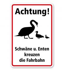 Hinweisschild Achtung! Schwäne und Enten kreuzen die Fahrbahn - WH