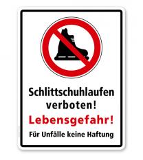 Hinweisschild Schlittschuhlaufen verboten! Lebensgefahr! Für Unfälle keine Haftung - WH
