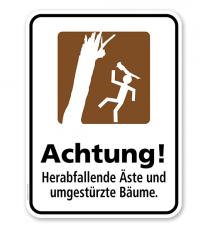Hinweisschild Achtung! Herabfallende Äste und umgestürzte Bäume - WH