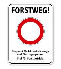 Hinweisschild Forstweg! Gesperrt für Motorfahrzeuge - WH