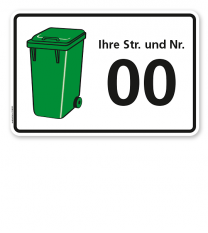 Schild Grüne Tonne mit Straßennamen und Nummer - WH