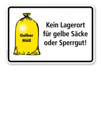 Schild Kein Lagerort für gelbe Säcke oder Sperrgut - WH