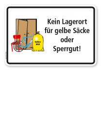 Schild Abfallentsorgung Kein Lagerort für gelbe Säcke oder Sperrgut - WH