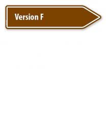 Pfeilschild / Pfeilwegweiser individuell - Version F - WH