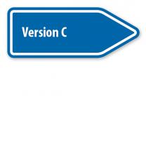 Pfeilschild / Pfeilwegweiser individuell - Version C hoch - WH