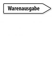 Pfeilschild / Pfeilwegweiser Warenausgabe - WH
