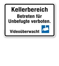 Hinweisschild Kellerbereich. Betreten für Unbefugte verboten. Videoüberwacht - WH