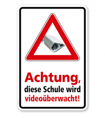 Hinweisschild Achtung, diese Schule wird videoüberwacht - WH
