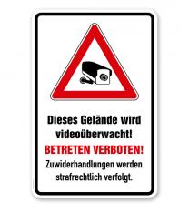 Hinweisschild Dieses Gelände wird videoüberwacht. Betreten verboten. Zuwiderhandlungen werden strafrechtlich verfolgt - WH