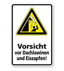 Schild Vorsicht vor Dachlawinen und Eiszapfen - WH