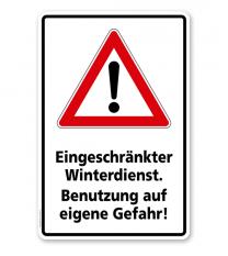Schild Eingeschränkter Winterdienst. Benutzung auf eigene Gefahr - WH