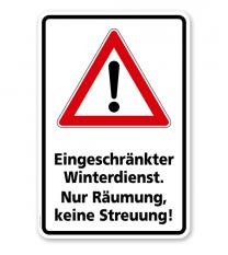 Schild Eingeschränkter Winterdienst. Nur Räumung, keine Streuung - WH