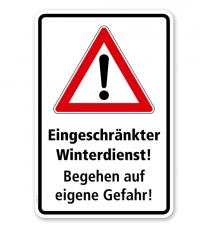 Schild Eingeschränkter Winterdienst. Begehen auf eigene Gefahr 3 - WH