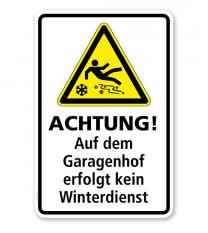 Schild Achtung! Auf dem Garagenhof erfolgt kein Winterdienst - WH