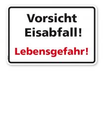 Schild Vorsicht Eisabfall! Lebensgefahr! - WH