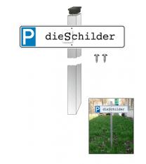 Einschlagpfosten für Parkplatzreservierer und andere Schilder